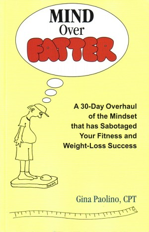 Paperback: Mind Over Fatter by Gina Paulhus.